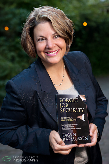 "Dawn Rasmussen of Pathfinder Career Services publishes her first book, ""Forget Job Security, Build Your Marketability""!"
