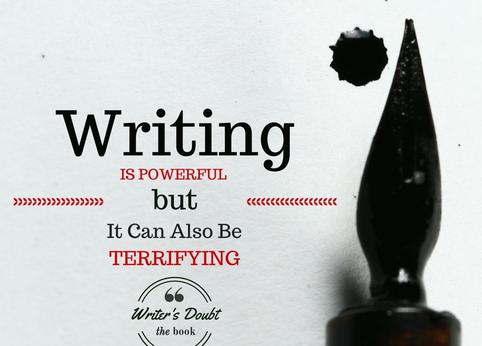 "Image of a fountain pen with text overlay saying, ""Writing is powerful but it can also be terrifying."""